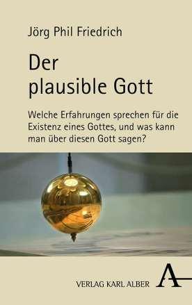 1906 der Plausible Gott